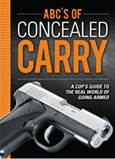 Amazon texas gun law armed and educated ebook kirk evans abcs of concealed carry a cops guide to the real world of going armed fandeluxe PDF
