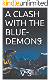 A CLASH WITH THE BLUE-DEMONS