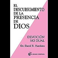 El descubrimiento de la presencia de Dios: Devoción no Dual