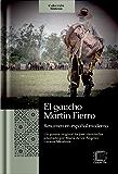 El gaucho Martín Fierro: Resumen en español moderno (Colección Síntesis nº 4) (Spanish Edition)