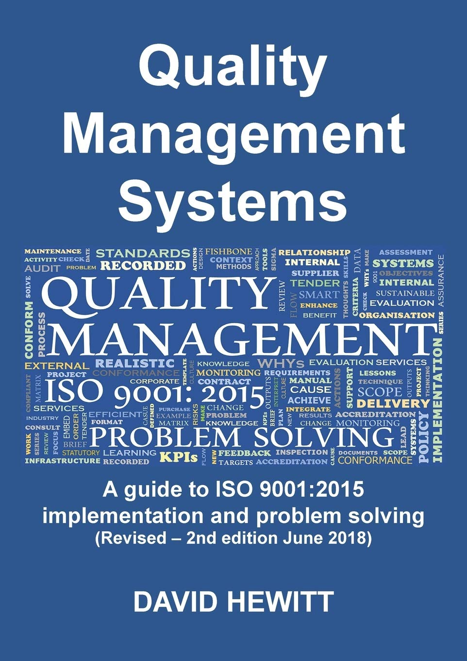 Quality Management Systems A Guide To ISO 9001  2015 Implementation And Problem Solving  Revised   2nd Edition June 2018