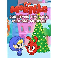 Christmas Time with Mila and Morphle