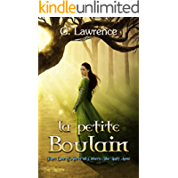 La Petite Boulain (Above all Others; The Lady Anne Book 1)