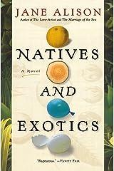Natives And Exotics Pa Paperback