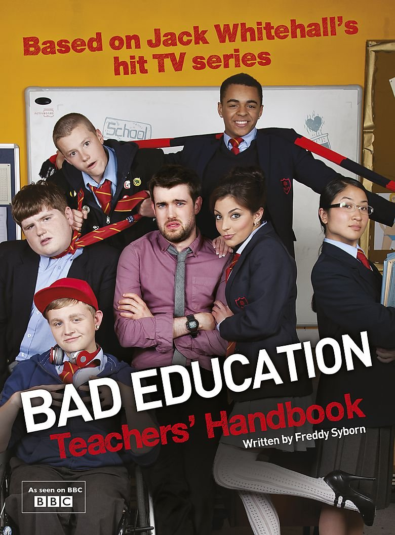 The Good And Very Very Bad Education >> Bad Education Based On Jack Whitehall S Hit Tv Series Amazon Co Uk