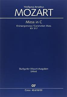 モーツァルト: 戴冠ミサ曲 ハ長...