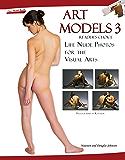Art Models 3: Life Nude Photos for the Visual Arts (Art Models series)