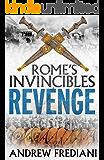 Revenge: An epic historical adventure novel (Rome's Invincibles)