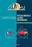 Limes - Russia-America, la pace impossibile