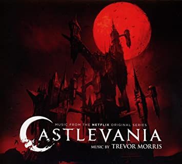 Castlevania Music From The Netflix Original Series