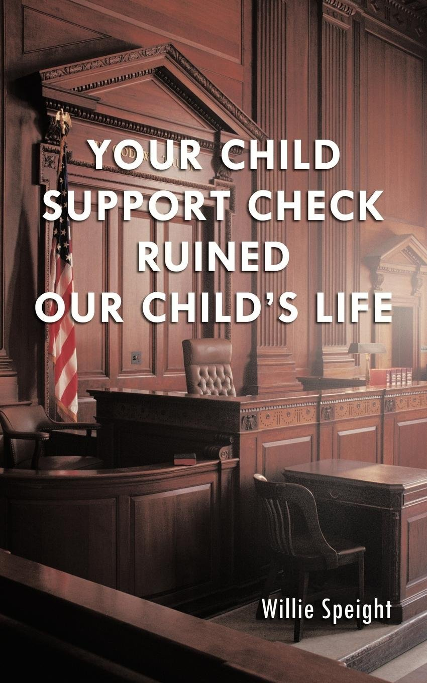 Download Your Child Support Check Ruined Our Child's Life PDF