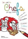 Les Petits Chefs. 100 recettes à cuisiner, à colorier et à dévorer