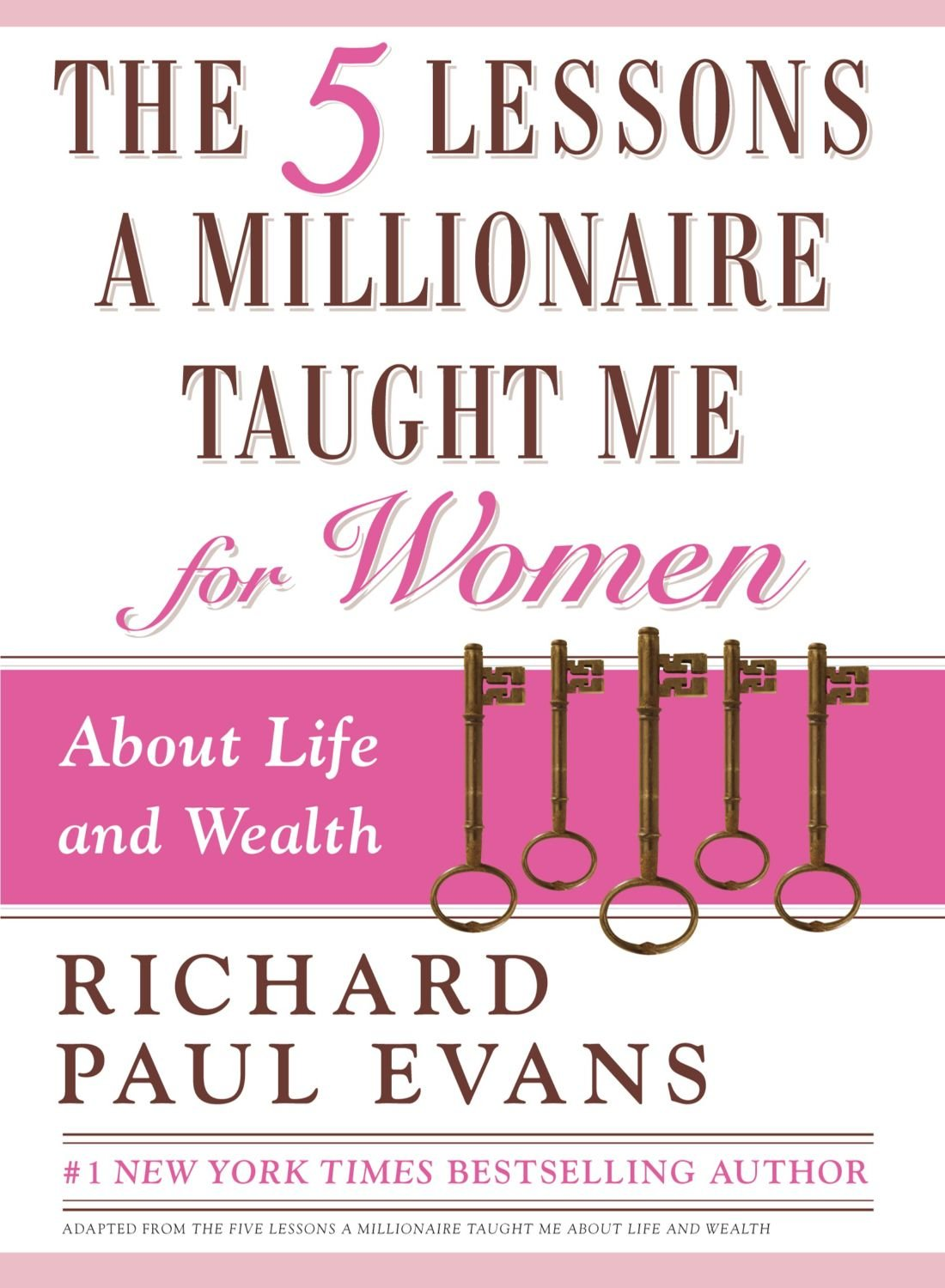 Download The Five Lessons a Millionaire Taught Me for Women ebook