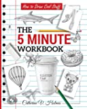 How to Draw Cool Stuff: The 5 Minute Workbook (5)