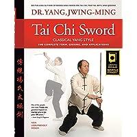 Jwing Ming, Y: Tai Chi Sword Classical Yang