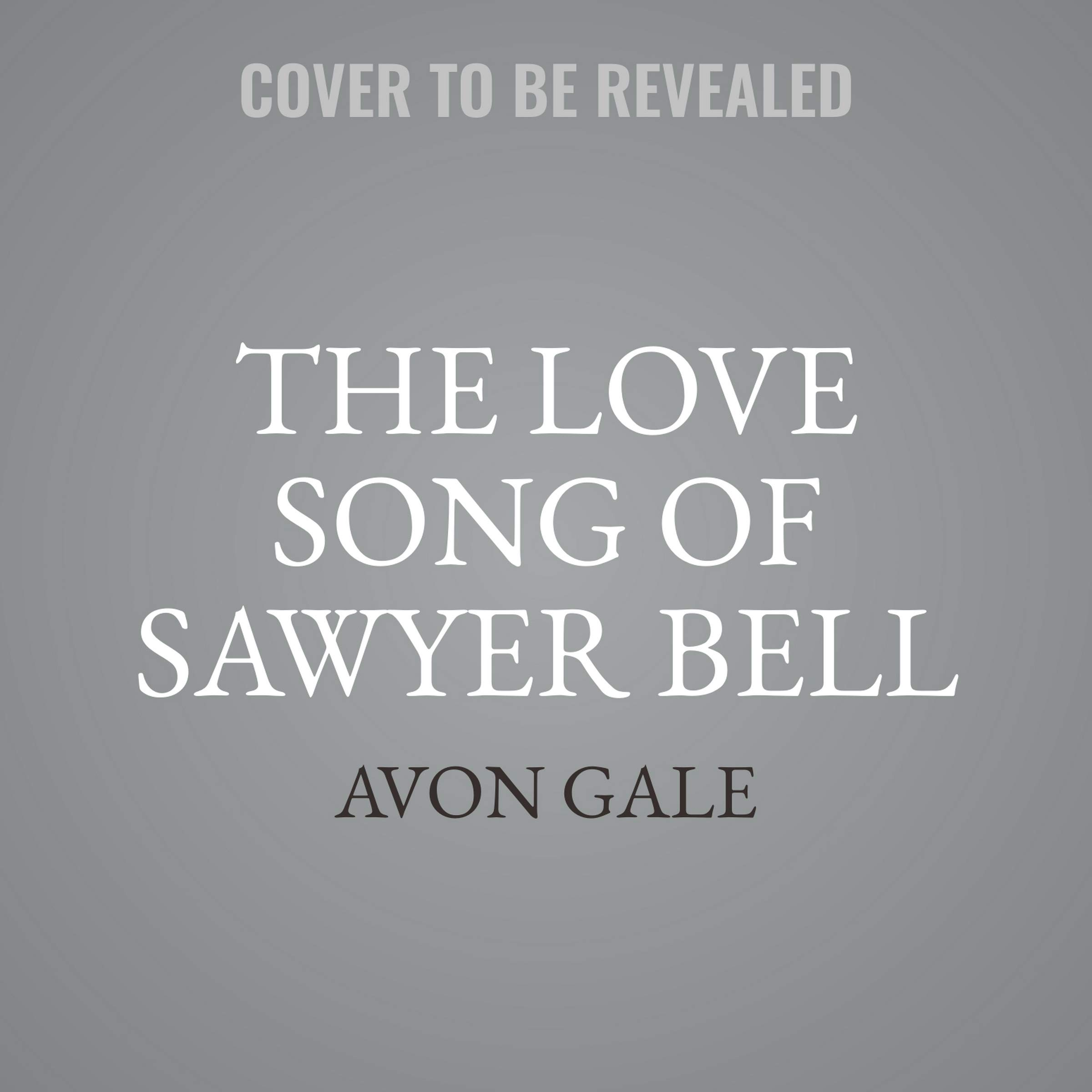 The Love Song of Sawyer Bell: The Tour Dates Series: Avon