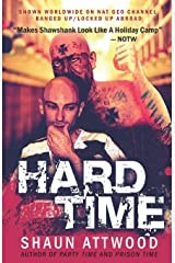 Hard Time: Locked Up Abroad (English Shaun Trilogy) Paperback
