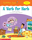 Grammar Tales: A Verb for Herb