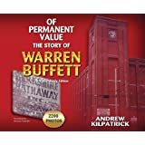 Of Permanent Value: The Story of Warren Buffett/2017 Worldwide Edition