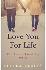 Love You For Life (The Love Chronicles Book 4) Kindle Edition
