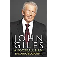 A Football Man: The Autobiography