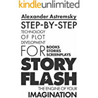 Story-Flash: Step-by-Step Technology of Plot Development (Story-Flash System Book 1) book cover