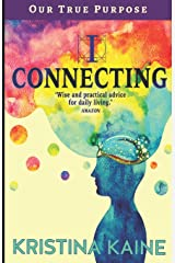 I Connecting - our true purpose Paperback