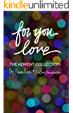for you, love: the advent collection