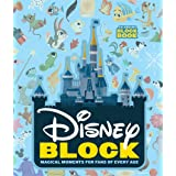 Disney Block: Magical Moments for Fans of Every Age (An Abrams Block Book)