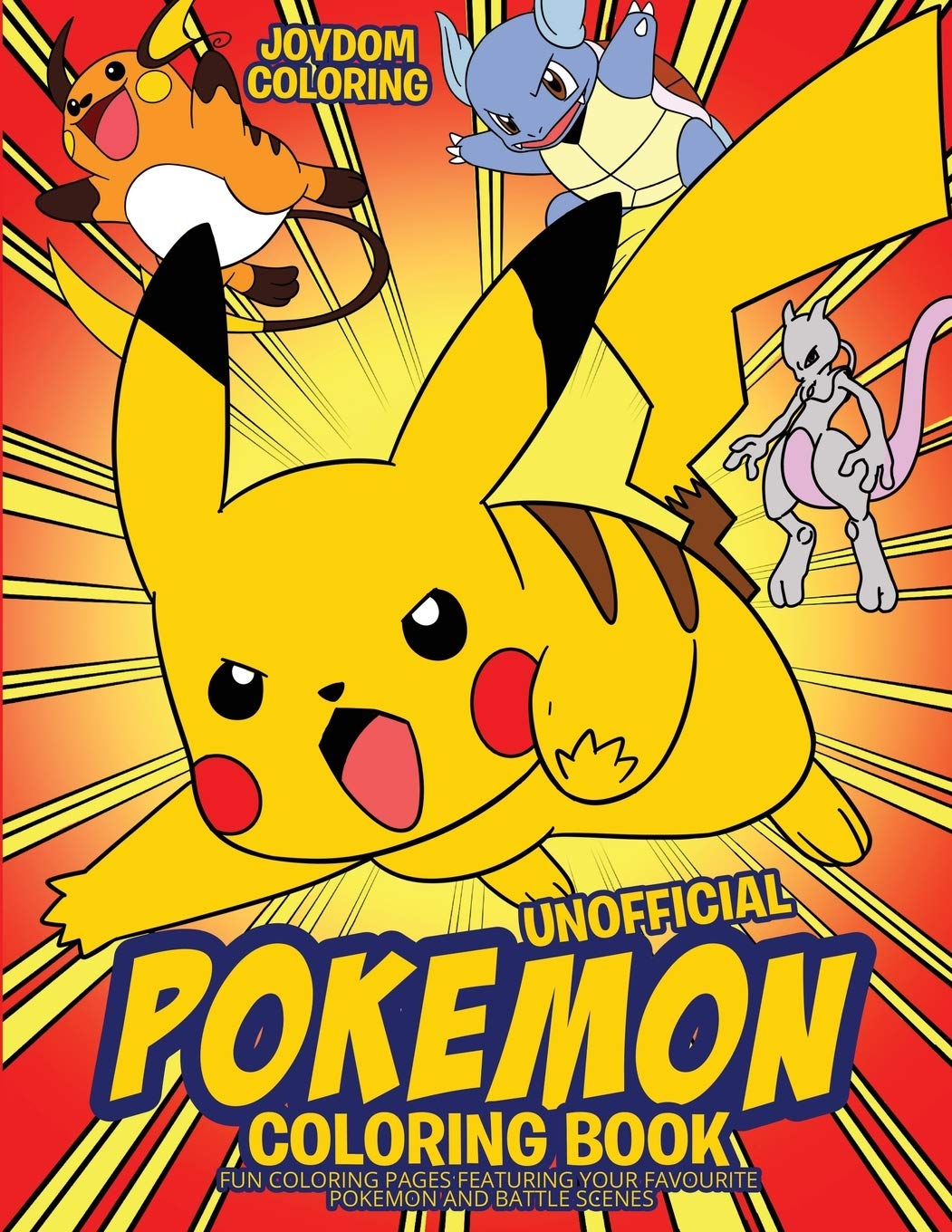 Unofficial Pokemon Coloring Book Fun Coloring Pages Featuring Your Favorite Pokemon And Battle Scenes 9781951355319 Amazon Com Books