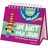 Incollables - Un mot par jour français 10-11 ans CM2
