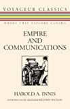 Empire and Communications (Voyageur Classics Book 4)