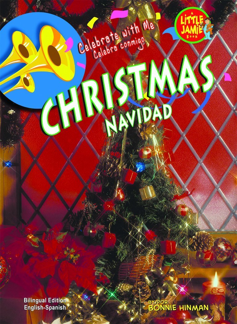 Download Christmas / Navidad (Little Jamie Books: Celebrate With Me) (Spanish Edition) (Little Jamie Books: Celebrate With Me/Un libro: Celebra conmigo) (Spanish and English Edition) pdf epub