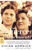 Fierce Attachments: A Memoir (FSG Classics)