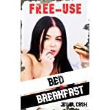 FREE-USE BED AND BREAKFAST: A FREE-USE HAREM (English Edition)