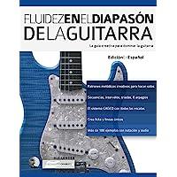 Fluidez en el diapasón de la guitarra: Edición