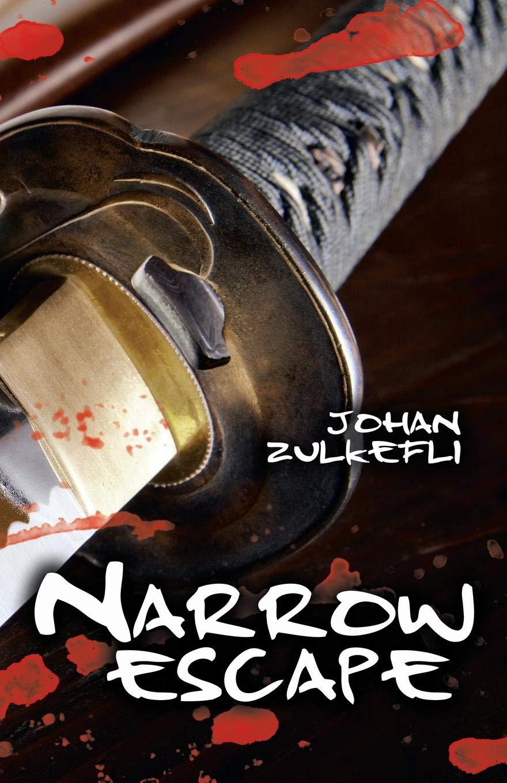 Narrow Escape: Johan Zulkefli: 9781543742350: Amazon.com: Books