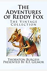 The Adventures of Reddy Fox (Illustrated): The Vintage Collection Kindle Edition