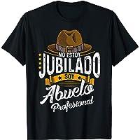 Hombre No Estoy Jubilado Soy Abuelo Profesional Camiseta