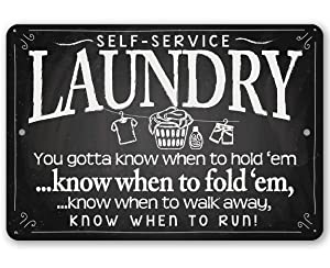 "Metal Sign - Laundry You Gotta Know When To Hold 'Em Know When to Fold""Em - Durable Metal Sign - 8"" x 12"" Use Indoor/Outdoor - Great Gift & Decor for Home, Laundromat and Washateria Under $15"