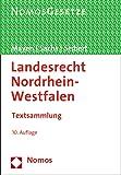 Landesrecht Nordrhein-Westfalen: Textsammlung, Rechtsstand: 3.7.2015