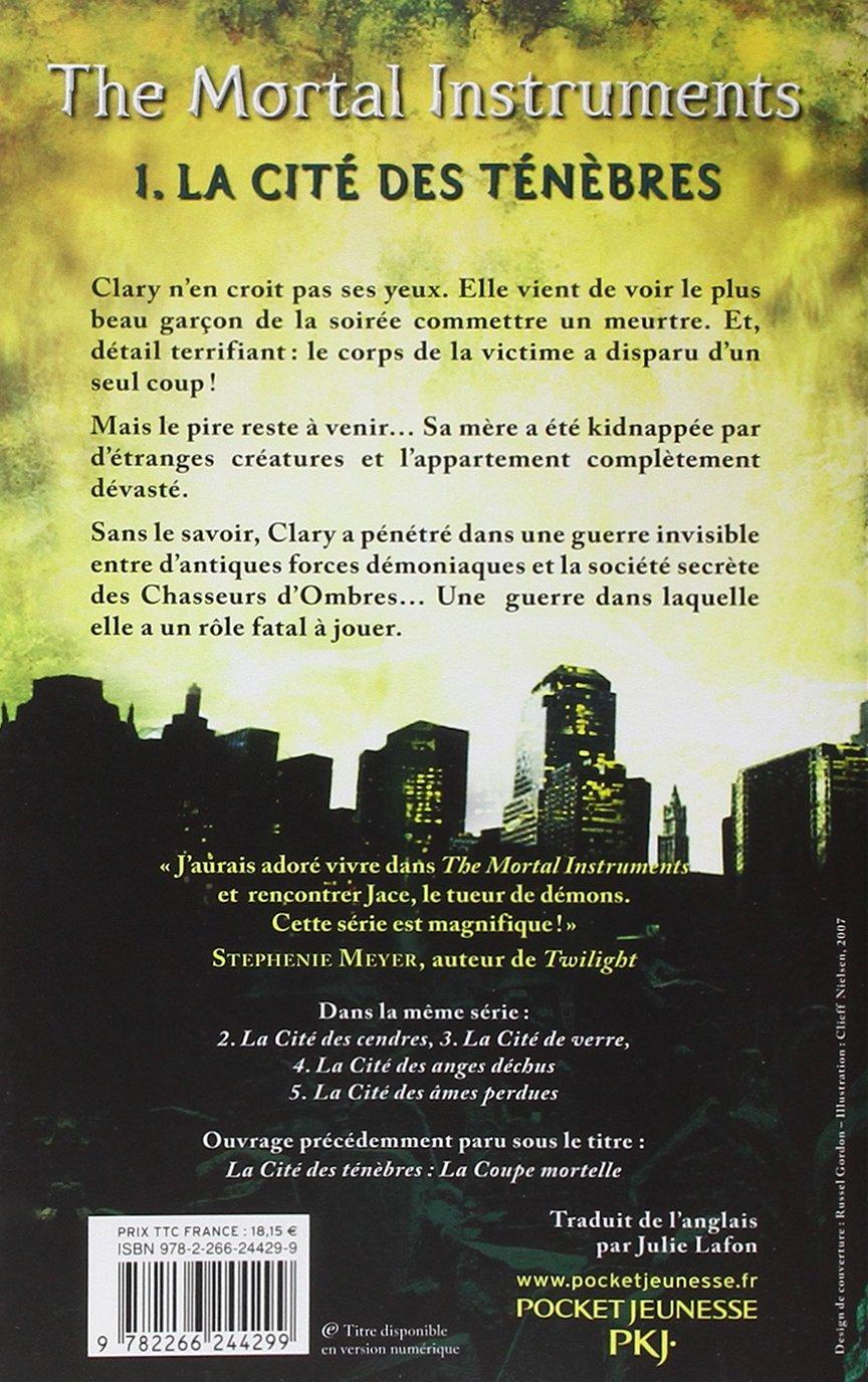 The Mortal Instruments Tome 01 La Cite Des Tenebres 1