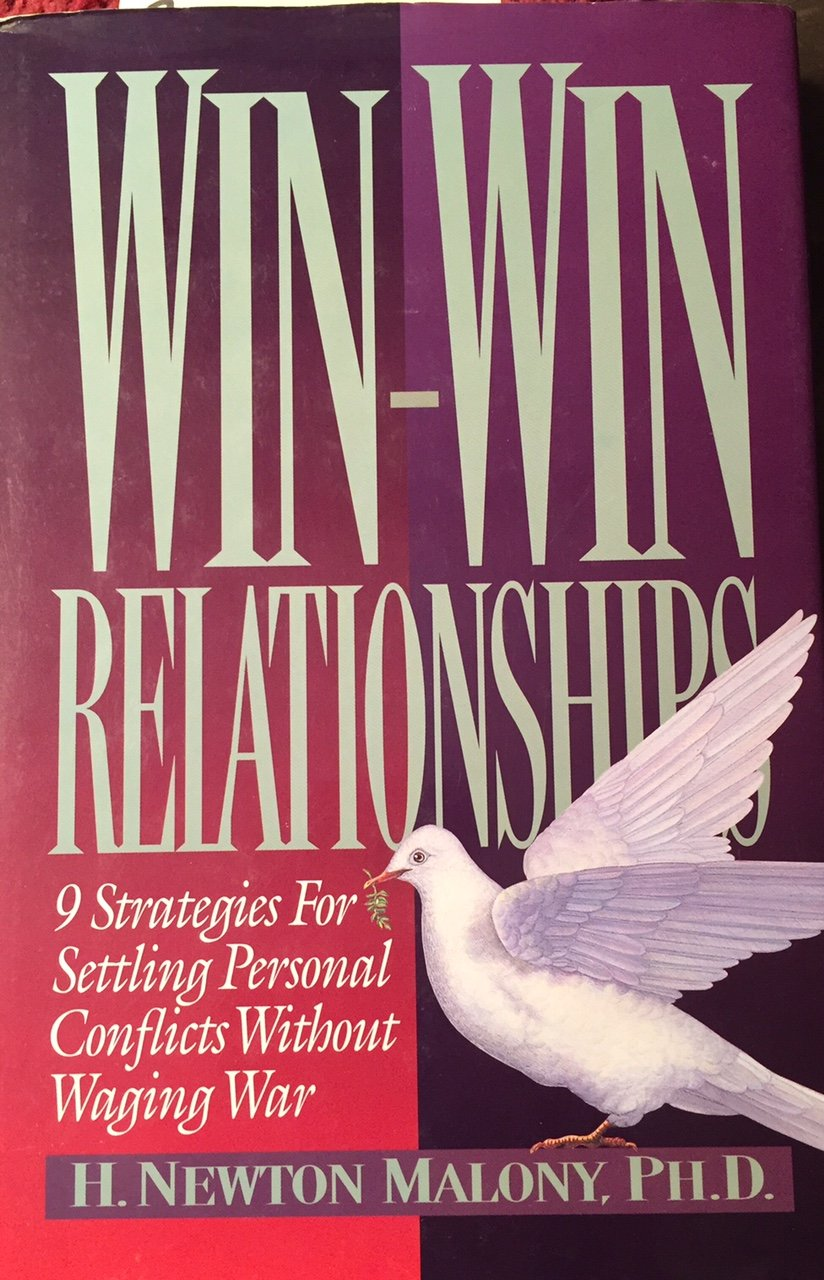 Win-Win Relationships: 9 Strategies for Settling Personal Conflicts Without Waging War by B & H Pub Group