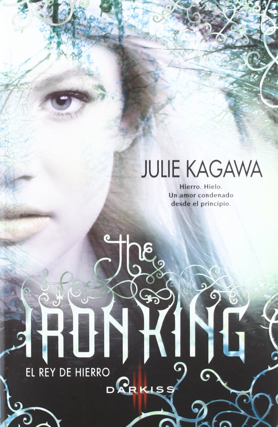 The iron king=El rey de hierro: KAGAWA J: 9788490102503: Amazon ...