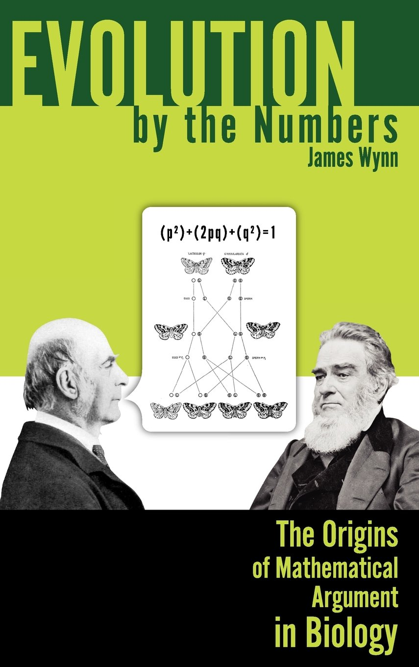 Evolution by the Numbers: The Origins of Mathematical Argument in Biology (Rhetoric of Science and Technology) pdf