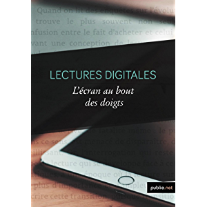 Lectures digitales (French Edition)
