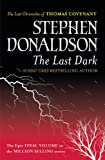 The Last Dark (GOLLANCZ S.F.)
