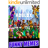 Memes: Absolutely Amazing Roblox Funny Memes, Take A Break With This Jam Packed Bunch Of Jokes & Memes (English Edition)