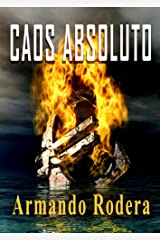 Caos absoluto (Spanish Edition) Kindle Edition