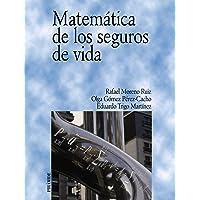 Matemática de los seguros de vida (Economía Y Empresa)